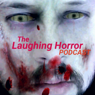 Laughing Horror Podcast