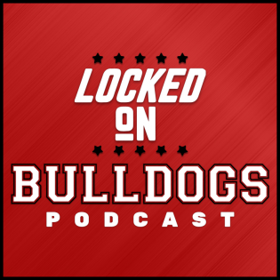 Locked On Bulldogs - Daily Podcast On Georgia