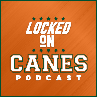 Locked On Canes - Daily Podcast On Miami