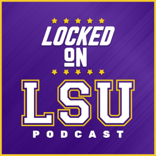 Locked On LSU