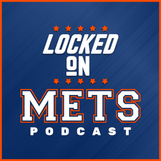 Locked On Mets - Daily Podcast On The New York