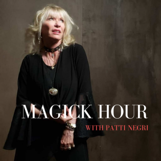 MAGICK HOUR with Patti Negri