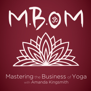 M.B.Om Podcast | Mastering the Business of Yoga