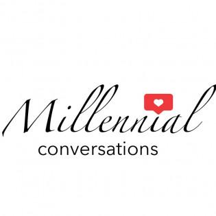 Millennial Conversations