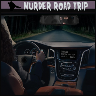 Murder Road Trip Podcast