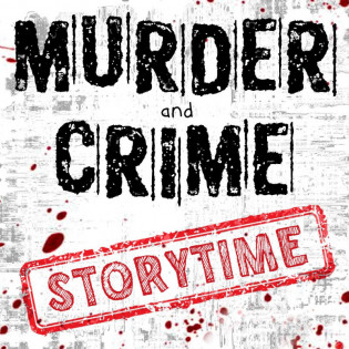 Murder and Crime Storytime