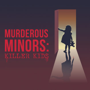 Murderous Minors: killer kids