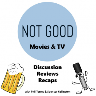 Not Good | Movies & TV