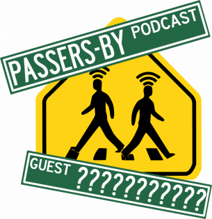 Passers-by Podcast