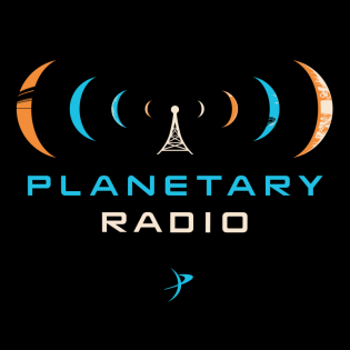 Planetary Radio: Space Exploration, Astronomy and