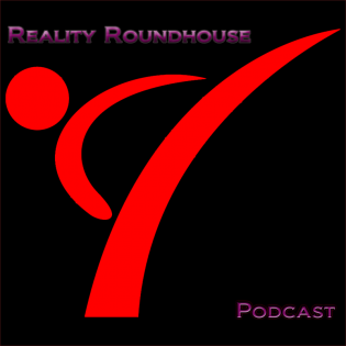 Reality Roundhouse Podcast