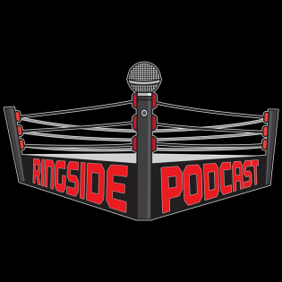 Ringside Podcast