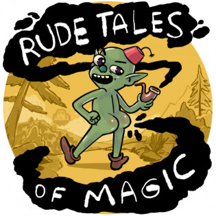 Rude Tales of Magic