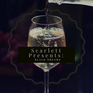 Scarlett Presents: Black Dreams