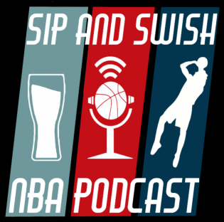 Sip and Swish NBA Podcast