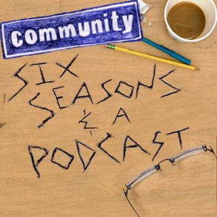 Six Seasons and a Podcast