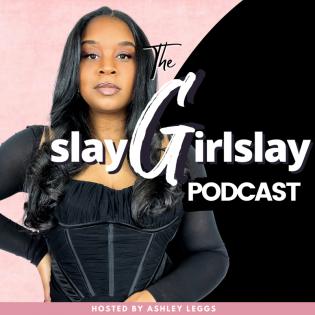 Slay Girl, Slay