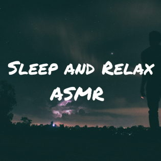 Sleep and Relax ASMR