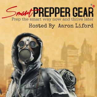 Smart Prepper Gear Podcast: Prepping, Survival