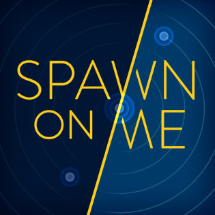 Spawn On Me Podcast