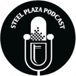Steel Plaza Podcast