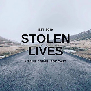 Stolen Lives Podcast True Crime