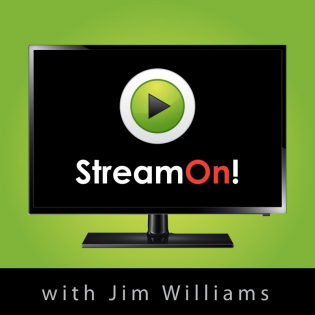 Stream On with host Jim Williams
