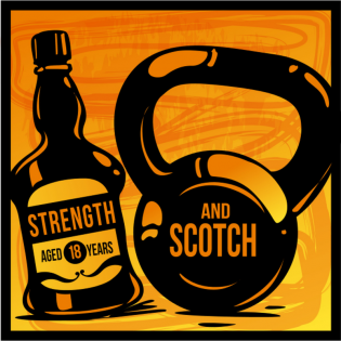 Strength and Scotch Podcast: Training / Nutrition
