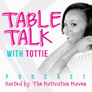 Table Talk with Tottie