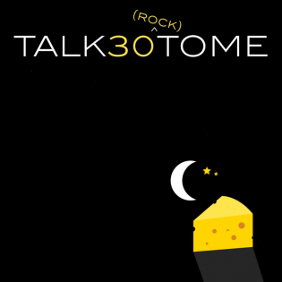 Talk 30 (Rock) To Me