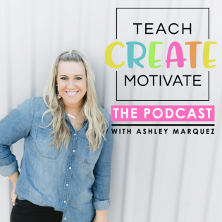 Teach Create Motivate Podcast: Motivational Tips &