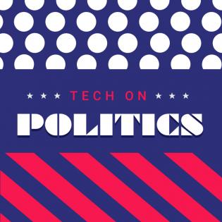 Tech on Politics