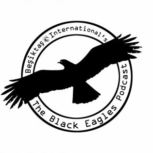 The Black Eagles Podcast (A Beşiktaş Talk Show)