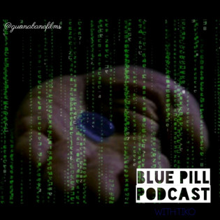 The Bluepill podcast