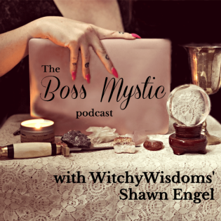 The Boss Mystic Podcast