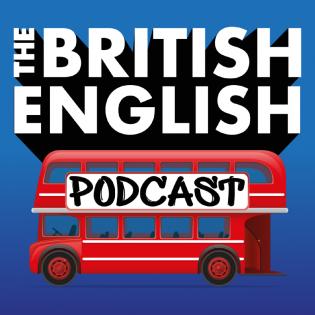 The British English Podcast