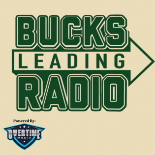 The Bucks Leading Radio: Milwaukee Bucks