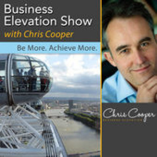 The Business Elevation Show with Chris Cooper - Be