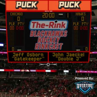 The Chicago Blackhawks Hockey Rinkcast on Overtime