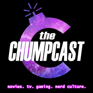 The Chumpcast