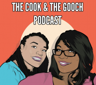 The Cook and The Gooch Podcast