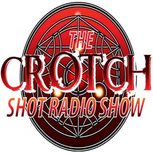 The Crotch Shot Radio Show