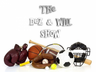 The Dez and Will Show