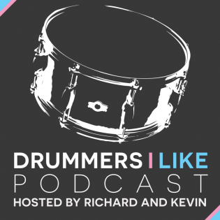 The Drummers I Like Podcast
