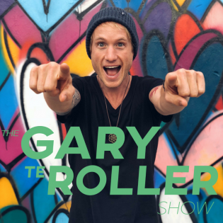 The Gary te Roller Show: CONVERSATIONS WITH