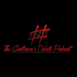 The Gentlemen's Debate Podcast