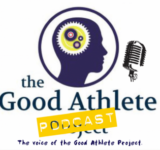 The Good Athlete Podcast