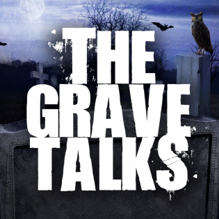 The Grave Talks | Haunted, Paranormal &