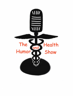 The Health and Humor Show