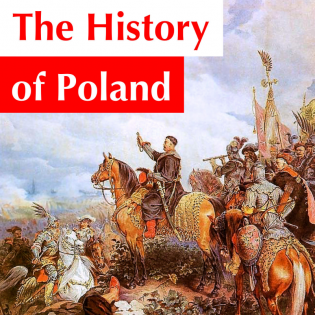 The History of Poland Podcast